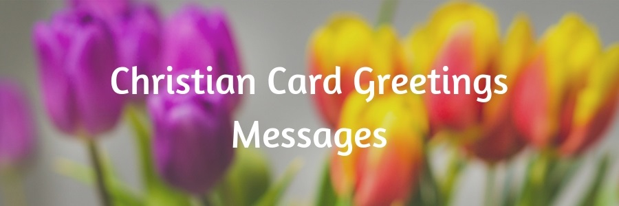 Christian Card Greetings Messages