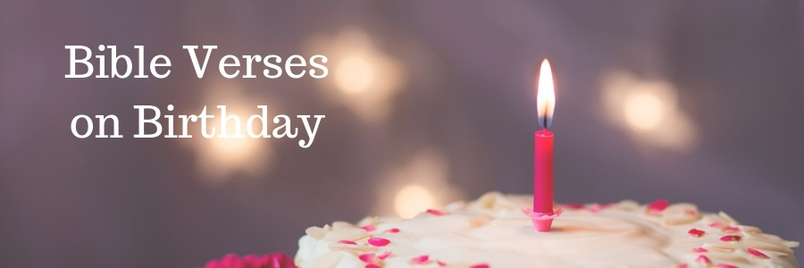 Bible Verses on Birthday