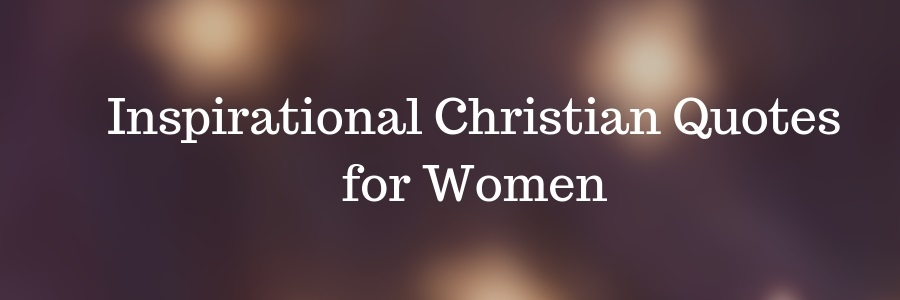 Inspirational Christian Quotes for Women
